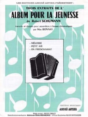 Robert Schumann - Trois Extraits de l'Album pour la Jeunesse - Partition - di-arezzo.fr