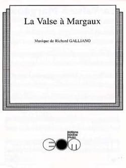Richard Galliano - La Valse à Margaux - Partition - di-arezzo.fr