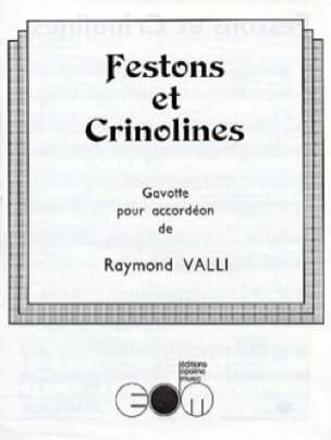 Festons et Crinolines Raymond Valli Partition Accordéon - laflutedepan