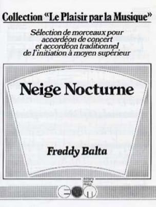 Freddy Balta - Neige Nocturne - Partition - di-arezzo.fr