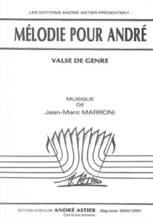Jean-Marc Marroni - Melody for André - Sheet Music - di-arezzo.co.uk