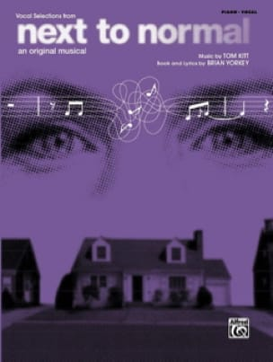 Tom Kitt & Brian Yorkey - Next To Normal - Vocal Selections - Partition - di-arezzo.fr