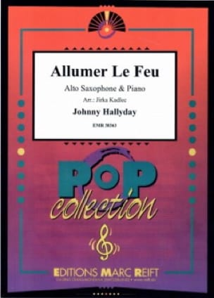 Allumer Le Feu Johnny Hallyday Partition Saxophone - laflutedepan