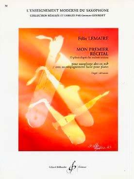 Mon Premier Récital Felix Lemaire Partition Saxophone - laflutedepan