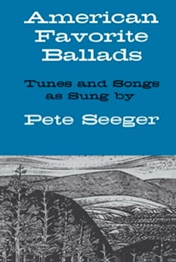 Peter Seeger - American Favorite Ballads – Tunes and Songs As Sung by Pete Seeger - Partition - di-arezzo.fr