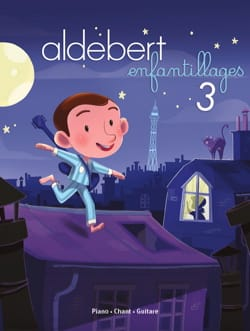 Aldebert - Childish 3 - Sheet Music - di-arezzo.com