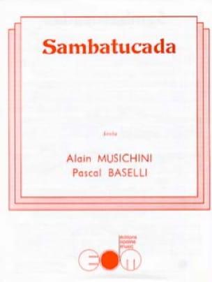 Sambatucada - Alain / Baselli Pascal Musichini - laflutedepan.com