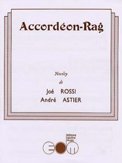 Joé Rossi & André Astier - Accordéon-Rag - Partition - di-arezzo.fr