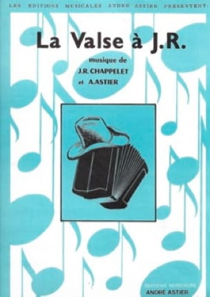 J. R. Chappelet & André Astier - The Waltz at JR - Sheet Music - di-arezzo.co.uk
