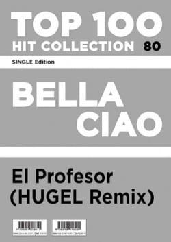 Bella Ciao - El Profesor HUGEL Remix Traditionnel laflutedepan