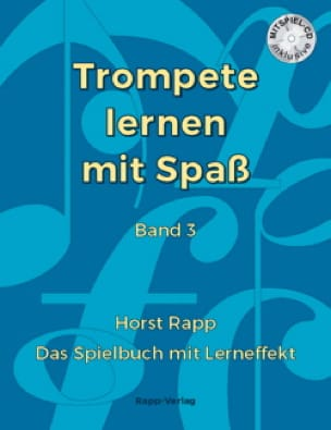 Horst Rapp - Trompete Lernen mit Spass Band 3 - Partition - di-arezzo.fr
