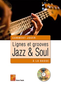 Bruno Tauzin - Lines and grooves jazz - soul on bass - Sheet Music - di-arezzo.co.uk