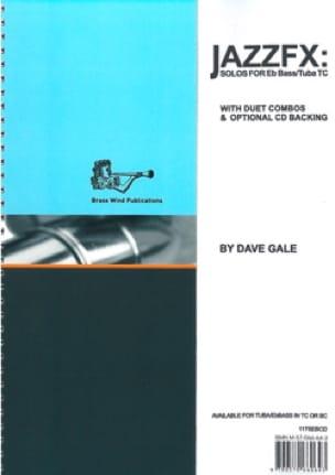 JazzFX for Eb Bass / Tuba Treble Clef Dave Gale Partition laflutedepan