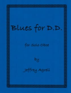 Jeffrey Agrell - Blues for DD for Solo Oboe - Sheet Music - di-arezzo.co.uk