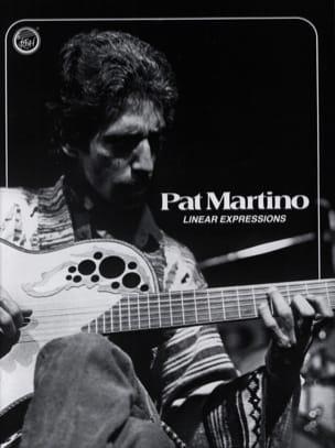 Linear Expressions – Pat Martino - Pat Martino - laflutedepan.com