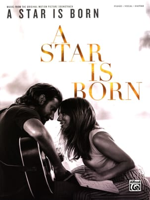 A Star Is Born - Musique du Film - Partition - di-arezzo.fr