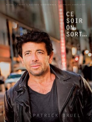 Ce Soir On Sort Patrick Bruel Partition laflutedepan