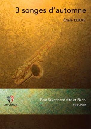 3 Songes d'automne Emile Lukas Partition Saxophone - laflutedepan
