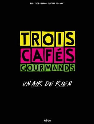 Trois Cafés Gourmands - An Air of Nothing - Sheet Music - di-arezzo.com