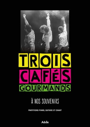 Trois Cafés Gourmands - A Our Memories - Sheet Music - di-arezzo.com
