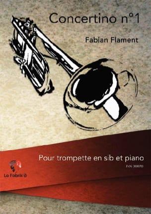 Concertino n°1 Fabian Flament Partition Trompette - laflutedepan