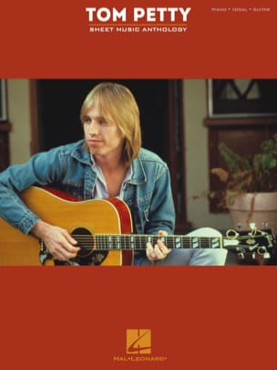 Tom Petty - Tom Petty Sheet Music Anthology - Sheet Music - di-arezzo.co.uk