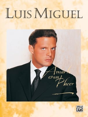 Luis Miguel - Amarte Es A Place - Sheet Music - di-arezzo.co.uk