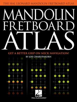 Joe Charupakorn - Mandolin Fretboard Atlas - Partition - di-arezzo.fr