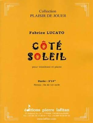 Côté Soleil - Fabrice Lucato - Partition - Trombone - laflutedepan.com