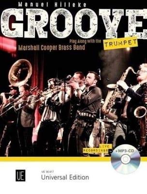 Groove Trumpet Manuel Hilleke Partition Trompette - laflutedepan