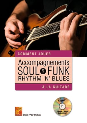 Accompagnements soul, rhythm 'n' blues & funk à la guitare laflutedepan