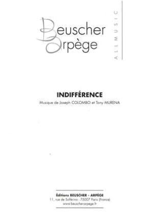 Joseph Colombo & Tony Murena - Indifference - Sheet Music - di-arezzo.co.uk