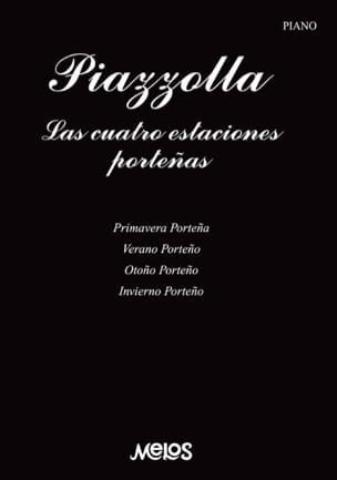 Astor Piazzolla - The 4 seasons of Buenos Aires - Sheet Music - di-arezzo.com