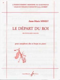 Anne Marie Mimet - The King's departure - Sheet Music - di-arezzo.com