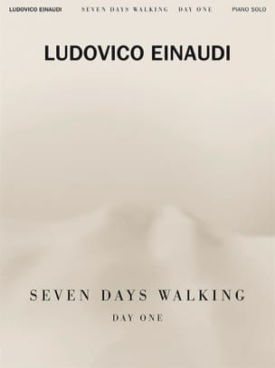 Seven Days Walking - Day one Ludovico Einaudi Partition laflutedepan