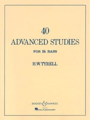 H.W. Tyrell - 40 Advanced Studies for Bb Bass - Sheet Music - di-arezzo.co.uk