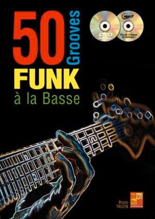 Bruno Tauzin - 50 Grooves Funk Bass Bass Guitar - Partition - di-arezzo.co.uk