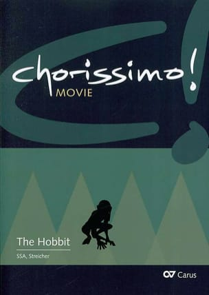 - Chorissimo! - The Hobbit, Music of the film for Chorus - Sheet Music - di-arezzo.co.uk