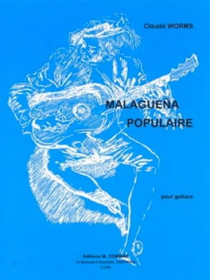 Malaguena populaire Claude Worms Partition Guitare - laflutedepan