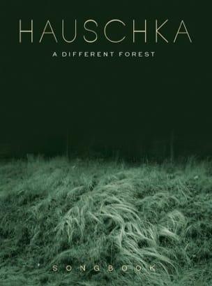 A Different Forest - Hauschka - Partition - laflutedepan.com