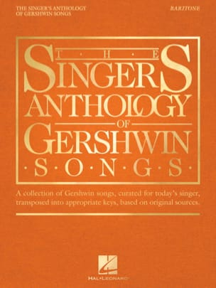 George Gershwin - The Singer 's Anthology of Gershwin Songs - Baritone - Sheet Music - di-arezzo.co.uk