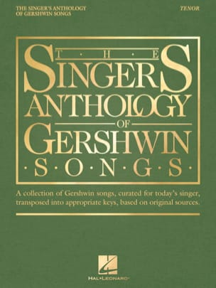 George Gershwin - The Singer's Anthology of Gershwin Songs – Tenor - Partition - di-arezzo.fr