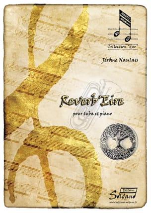 Reverb'Eire - Jérôme Naulais - Partition - Tuba - laflutedepan.com