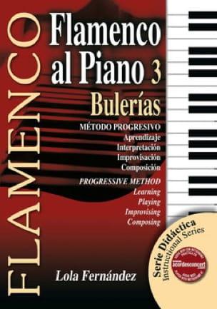 Lola Fernandez - Flamenco Al Piano Volume 3 - Bulerias - Sheet Music - di-arezzo.co.uk