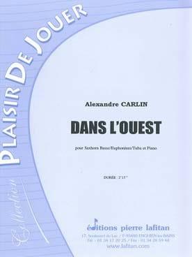 Dans l'Ouest - Alexandre Carlin - Partition - Tuba - laflutedepan.com