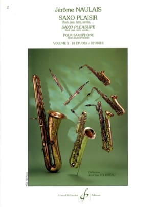 Jérôme Naulais - Saxo Pleasure Volume 3 - Sheet Music - di-arezzo.co.uk