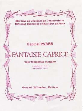 Fantaisie Caprice Gabriel Parès Partition Trompette - laflutedepan