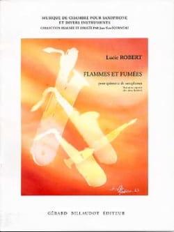 Lucie Robert - Flammes Et Fumées - Partition - di-arezzo.fr