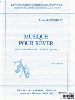 Alain Roizenblat - Musique Pour Rêver - Partition - di-arezzo.fr