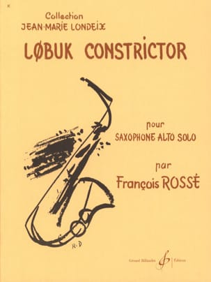 François Rossé - Lobuk Constrictor - Sheet Music - di-arezzo.co.uk
